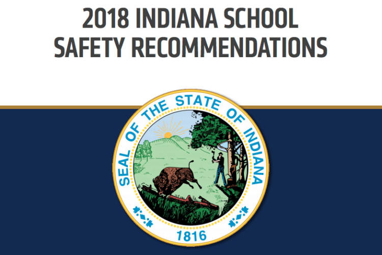 (2018 Indiana School Safety Recommendations)