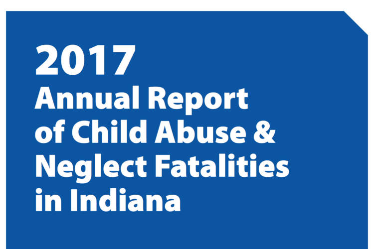 The Department of Child Services reviews all child deaths where abuse or neglect was suspected. (Indiana Department of Child Services)