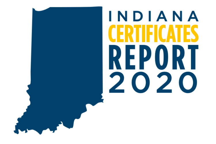 Five times as many Hoosiers got a certificate last year compared to a decade ago. (Indiana Certificates Report 2020)