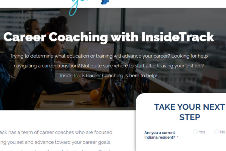 The state is paying InsideTrack to deliver career coaching to up to 5,000 residents, regardless of employment status. (Screenshot of YourNextStepIN website.)